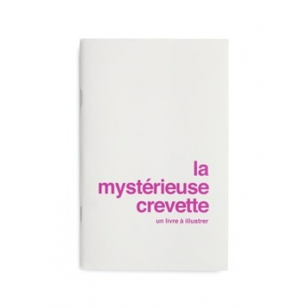 """The mysterious shrimp"", les supereditions"